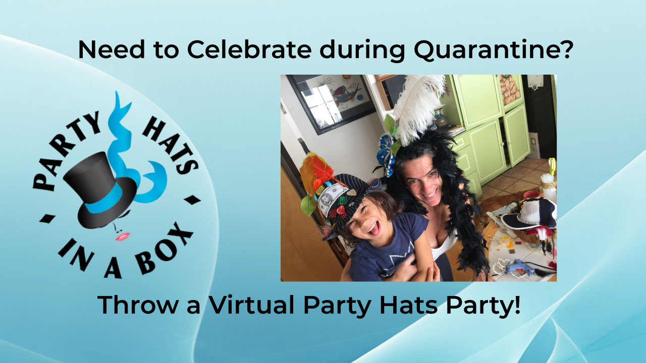 Party Hats Entertainment Video Release: Throw A Virtual Party Hats Party!